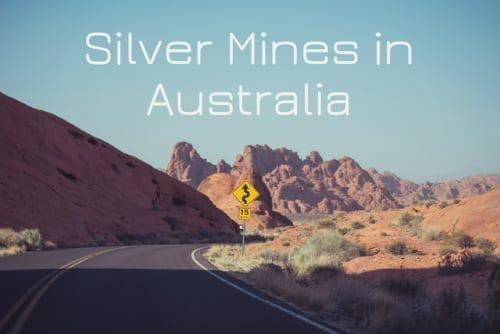 Silver Mines in Australia - Who's Digging, and Where?